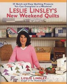 Leslie Linsley's New Weekend Quilts: