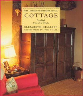 Cottage: English Country Style (The Library of Interior Detai