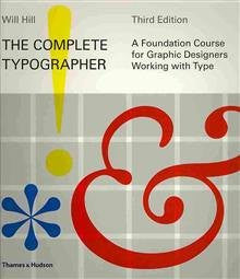 The Complete Typographer: A Foundation Course