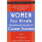 Women for Hire's Get-Ahead Guide to Career Success
