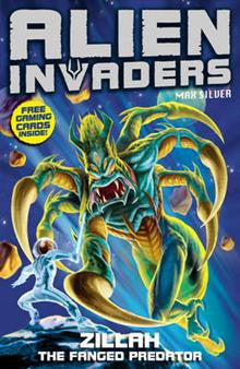 Alien Invaders: Zillah: Fanged Predator