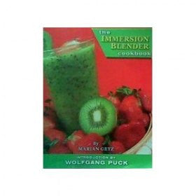 The Immersion Blender Cookbook