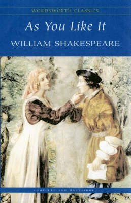 As You Like It (Wordsworth Classics)