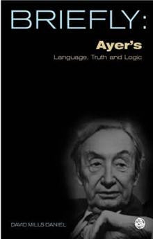 Ayer's Language, Truth and Logic