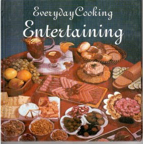 Everyday Cooking Entertaining