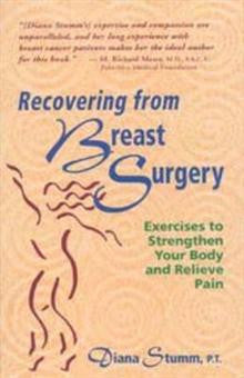 Recovering from Breast Surgery: