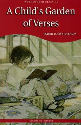 A Child's Garden of Verses (Wordsworth Children's Classics)