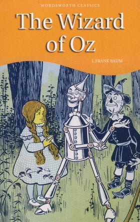 The Wizard of Oz (Wordsworth Children's Classics)