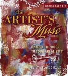 The Artist's Muse: Unlock the Door to Your Creativity