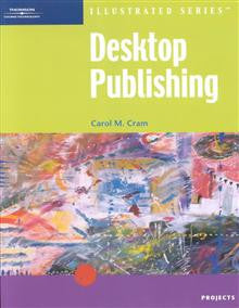 Desktop Publishing: Illustrated Projects