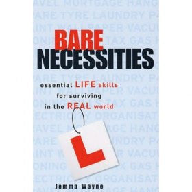 Bare Necessities: Essential Life Skills for Surviving in the Real World