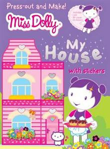Miss Dolly Press-out and Make My House: Stickers