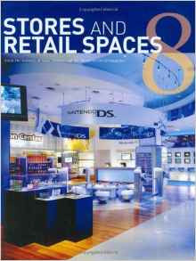Stores and Retail Spaces: v. 8