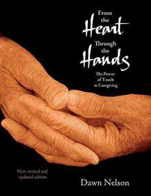 From the Heart Through the Hands: The Power of Touch in Caregiving