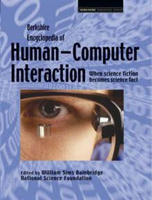 Berkshire Encyclopedia of Human-computer Interaction: 2 Volume Set