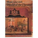 Make Your Own World of the Theatre