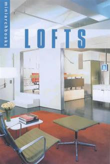 Lofts: Ideas, Plans and Details for Great Spaces