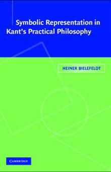 Symbolic Representation in Kant's Practical Philosophy