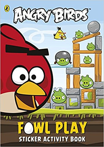 Angry Birds: Fowl Play Sticker Activity Book