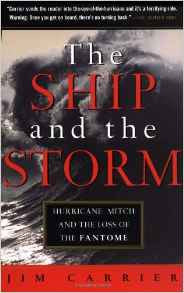 The Ship and the Storm: Hurricane Mitch and the Loss of the Fantom