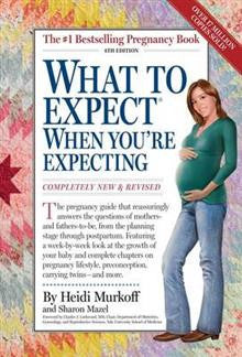 What to Expect When You're Expecting 3rd Edition