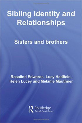 Sibling Identity and Relationships: Sisters and Brothers