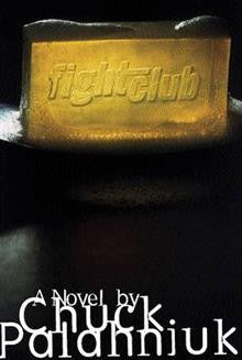 Fight Club: A Novel