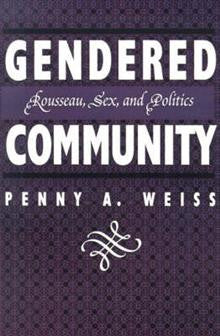 Gendered Community: Rousseau, Sex and Politics