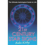21st Century Star Signs: The Ultimate Astrological Guide to Life