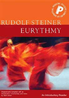 Eurythmy: An Introductory Reader