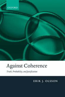 Against Coherence: Truth, Probability, and Justification