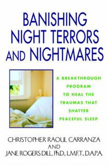 Banishing Night Terrors and Nightmares