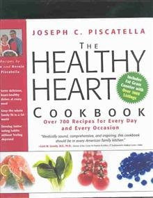 The Healthy Heart Cookbook: Over 700 Recipes for Every Day and Every Occasi