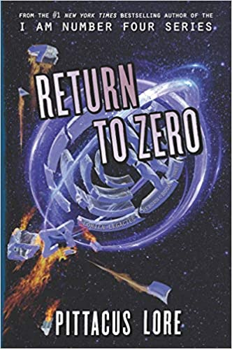 Return to Zero (Lorien Legacies Reborn)