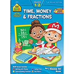 School Zone Time, Money and Fractions Grades 1-2