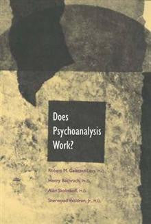 Does Psychoanalysis Work?
