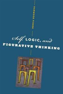 Self, Logic, and Figurative Thinking
