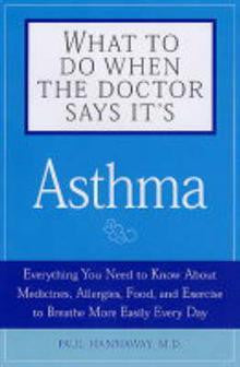 What to Do When the Doctor Says it's Asthma: