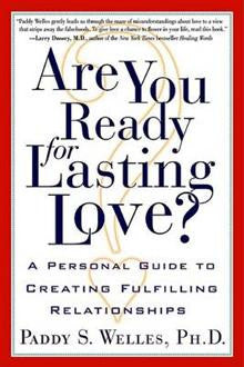 Are You Ready for Lasting Love?: A Personal Guide to Creating Fulfilling Relationships