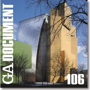 GA Document: Gehry, Holl, Kuma, Piano, Coop Himmelblau v. 106