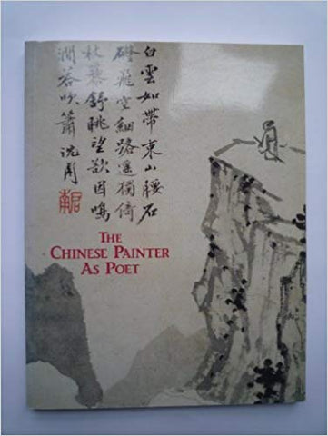 The Chinese Painter As Poet