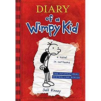 Diary of a Wimpy Kid, a Novel in Cartoons
