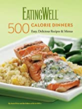 EatingWell 500-Calorie Dinners Cookbook