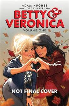 Betty & Veronica Volume 1