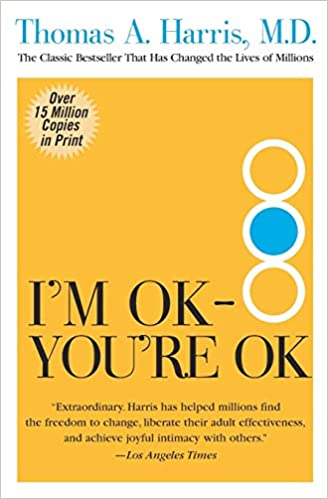 I'm OK-You're OK