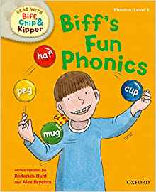 Read with Biff, Chip and Kipper: First Stories: Level 1: Biff's Fun Phonics