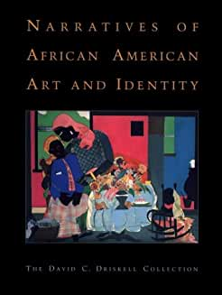 Narratives of African American Art and Identity: