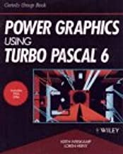 Power Graphics Using Turbo Pascal(r) 6