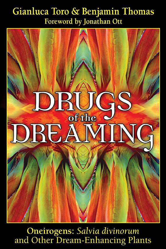 Drugs of the Dreaming: Oneirogens: