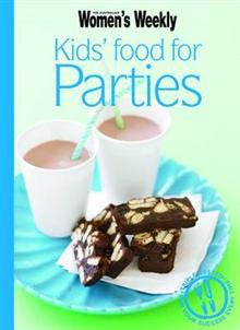 Australian Women's Weekly Mini: Kids' Food For Parties
